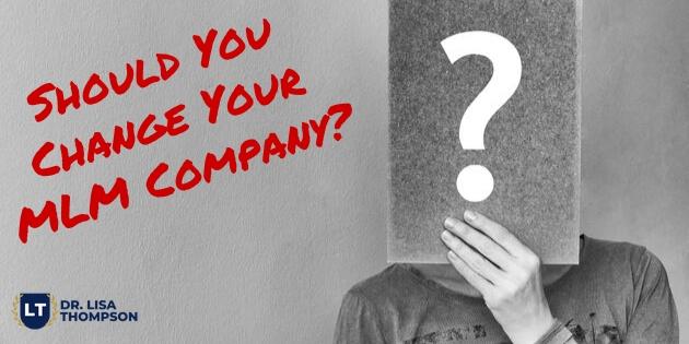 Should You Change MLM Companies?
