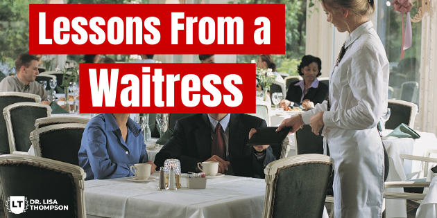 Lessons From a Waitress