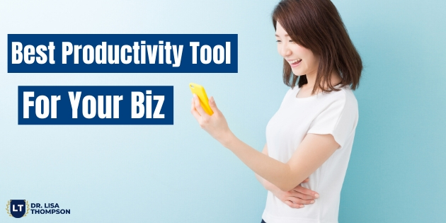 Best Productivity Tool to Build Your Biz