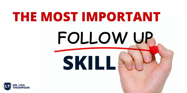 Most Important Follow Up Skill to EXPLODE Your Results
