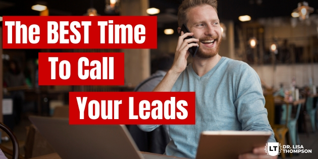 The Best Time to Call Your Leads