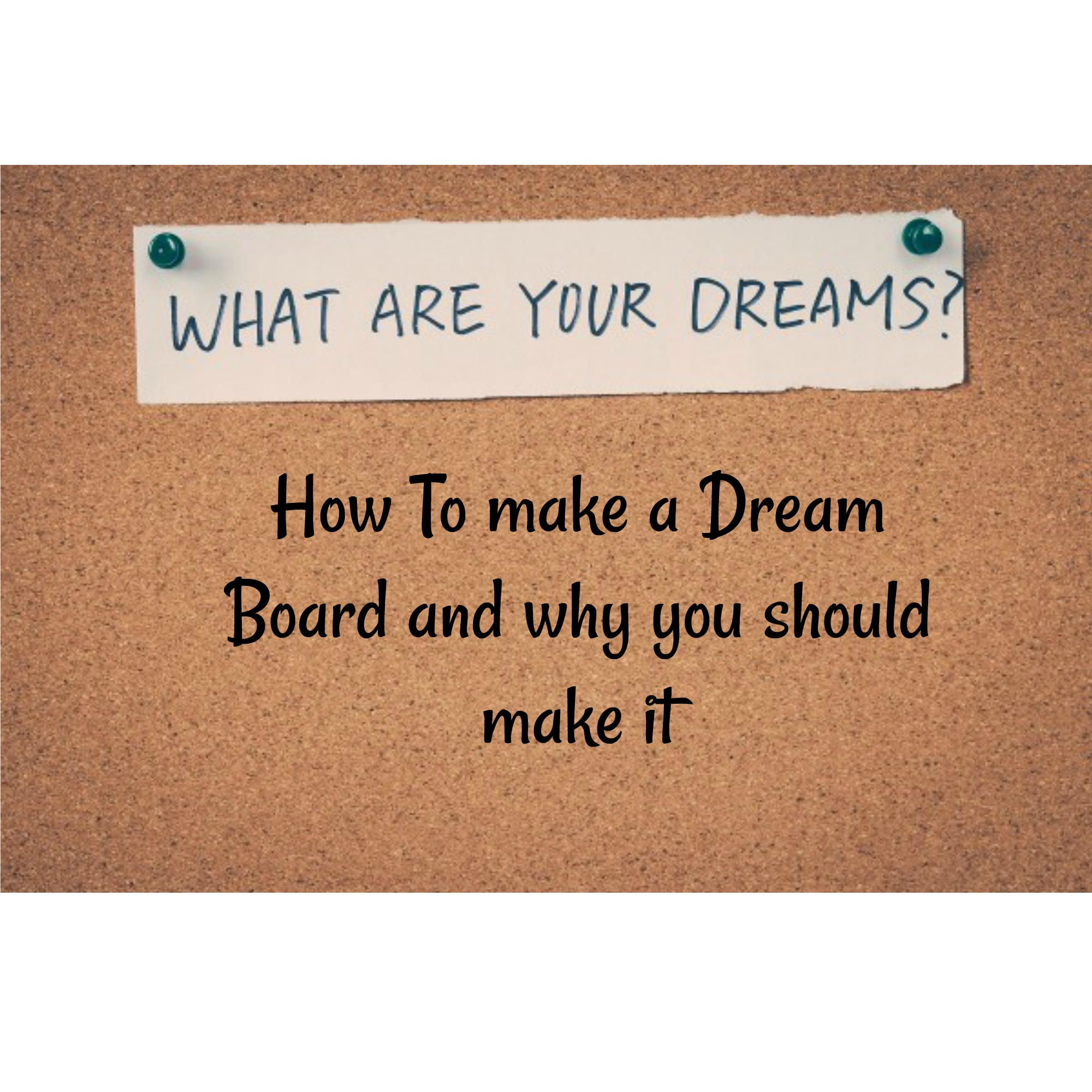 Dream-Board