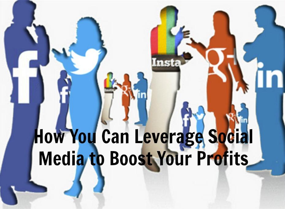 Leverage Social Media