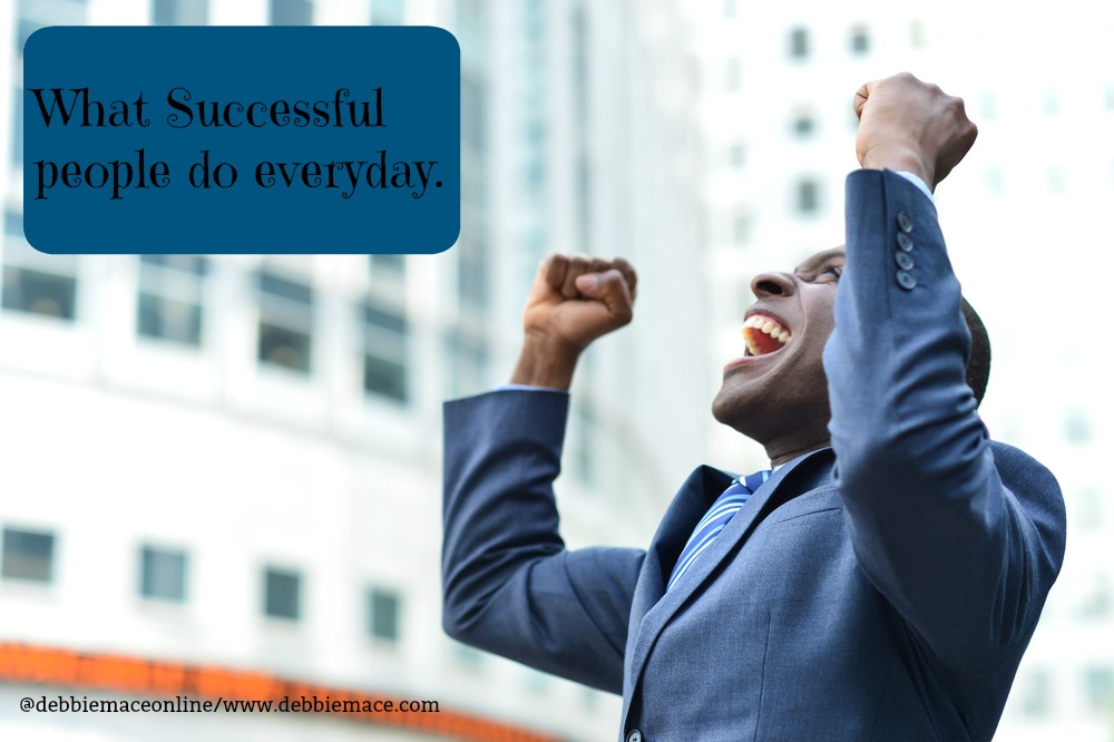 What successful people do everyday