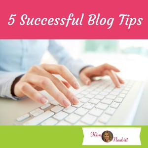 5 Successful Blog Tips