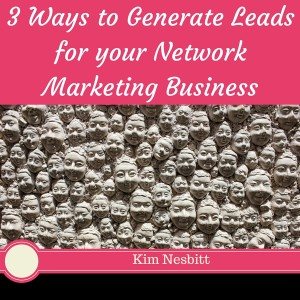 3 Ways to Generate Leads for your Network Marketing Business