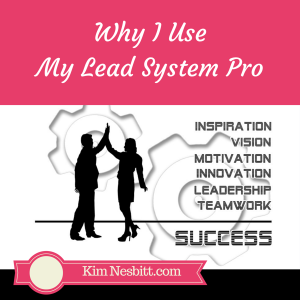 Why I'm Using My Lead System Pro