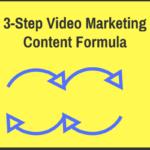 3-Step Video Marketing Content Formula