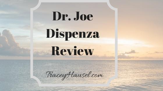 Dr. Joe Dispenza Review