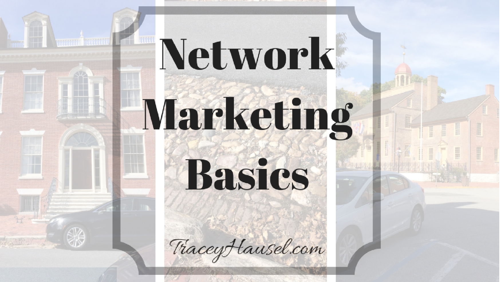 Network Marketing Basics with pictures from Old New Castle, Delaware