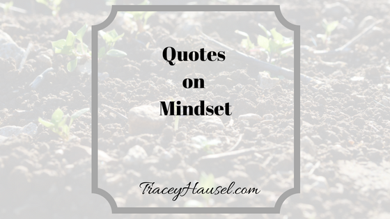 Quotes on Mindset seedlings popping up