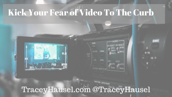 Kick Your Fear of Video To The Curb
