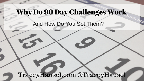 Why Do 90 Day Bursts/Challenges/Goals Work And How Do You Set Them?