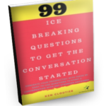 99 Ice Breaking Questions To Get The Conversation Started