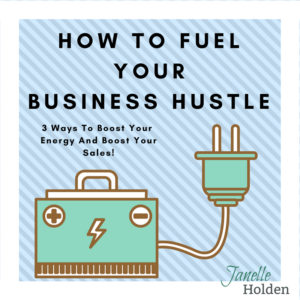 How To Fuel Your Business Hustle