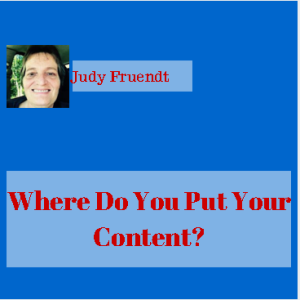 where_do_you_put_your_content_