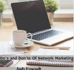 do/s and dont's of network marketing
