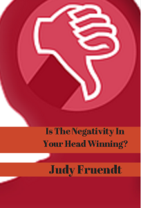 Is The Negativity In Your Head Winning?