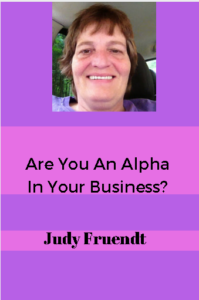 Are You An Alpha In Your Business?
