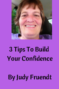 3 tips to build your confidence