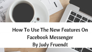 how_to_use_the_new_features_on_facebook_messenger