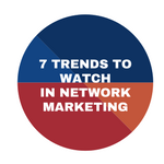 7-trends-to-watch-in-network-marketing