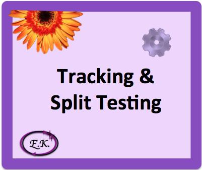 Tracking & Split Testing