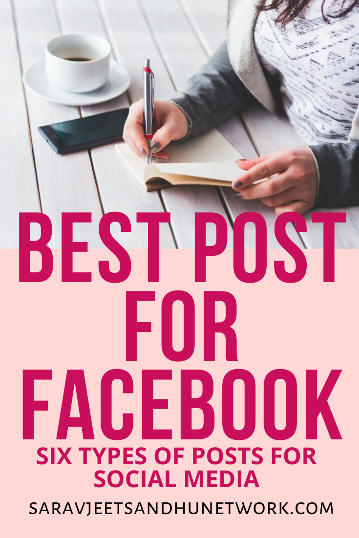 BEST POST FOR FACEBOOK   SIX TYPES OF POSTS FOR SOCIAL MEDIA