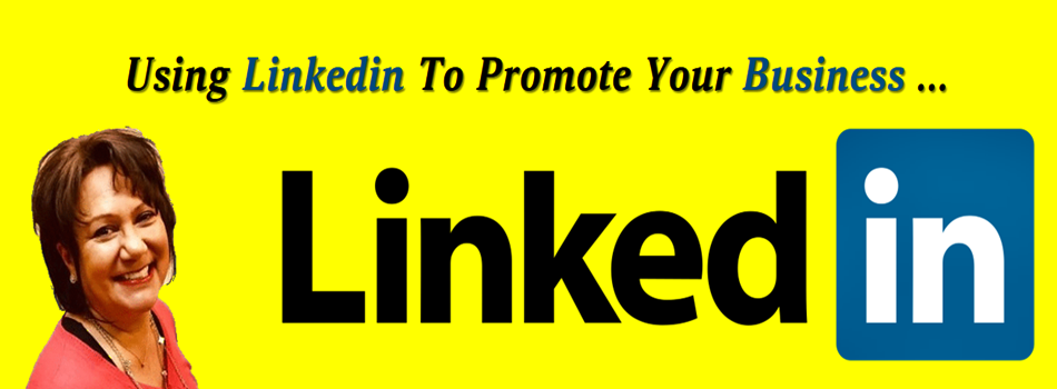 Using Linkedin To Promote Your Business