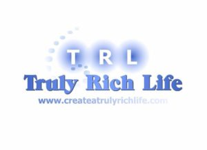 Create a Truly Rich Life