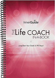 The Life Coach In a Book