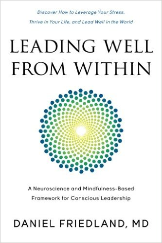 leading-well-from-within-a-neuroscience-and-mindfulness-based-framework-for-conscious-leadership