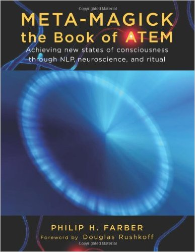 meta-magick-the-book-of-atem-achieving-new-states-of-consciousness-through-nlp-neuroscience-and-ritual