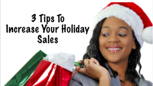 Increase Sales During Holidays