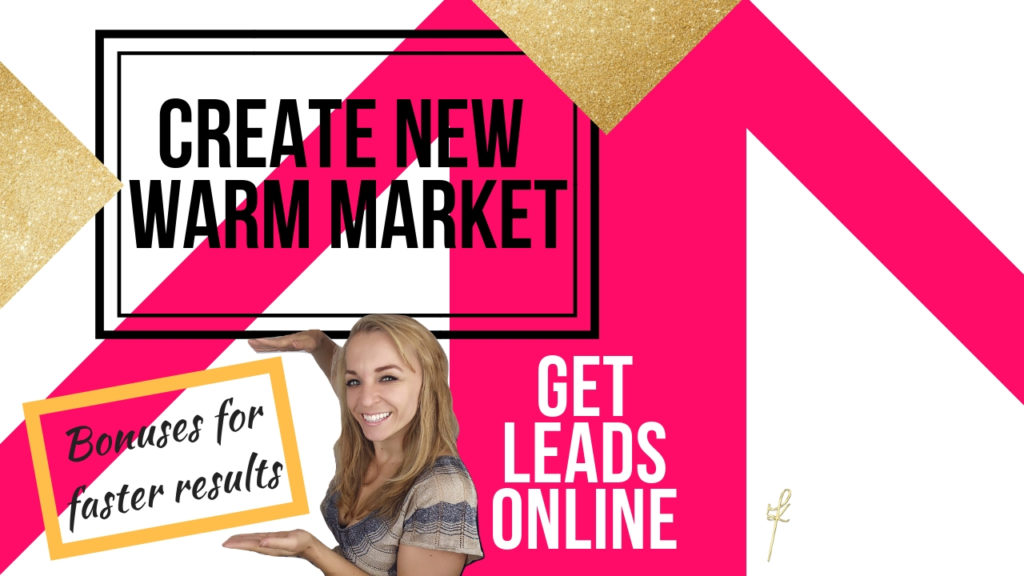 create-new-warm-market-and-get-leads-online