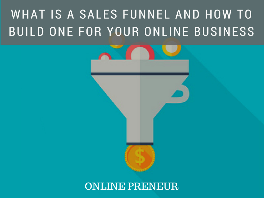 What is a Sales Funnel and How to Build One for Your Online Business