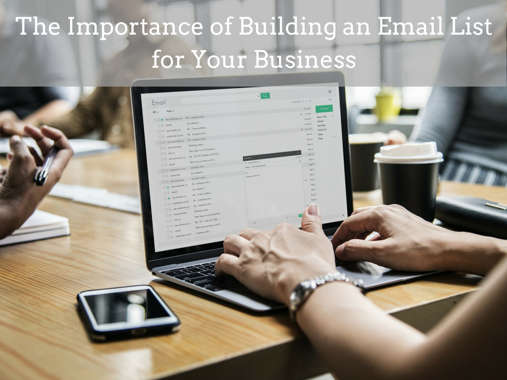 The Importance of Building an Email List for Your Business