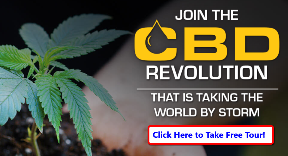 Join the CBD Revolution that is taking the world by storm Free Tour