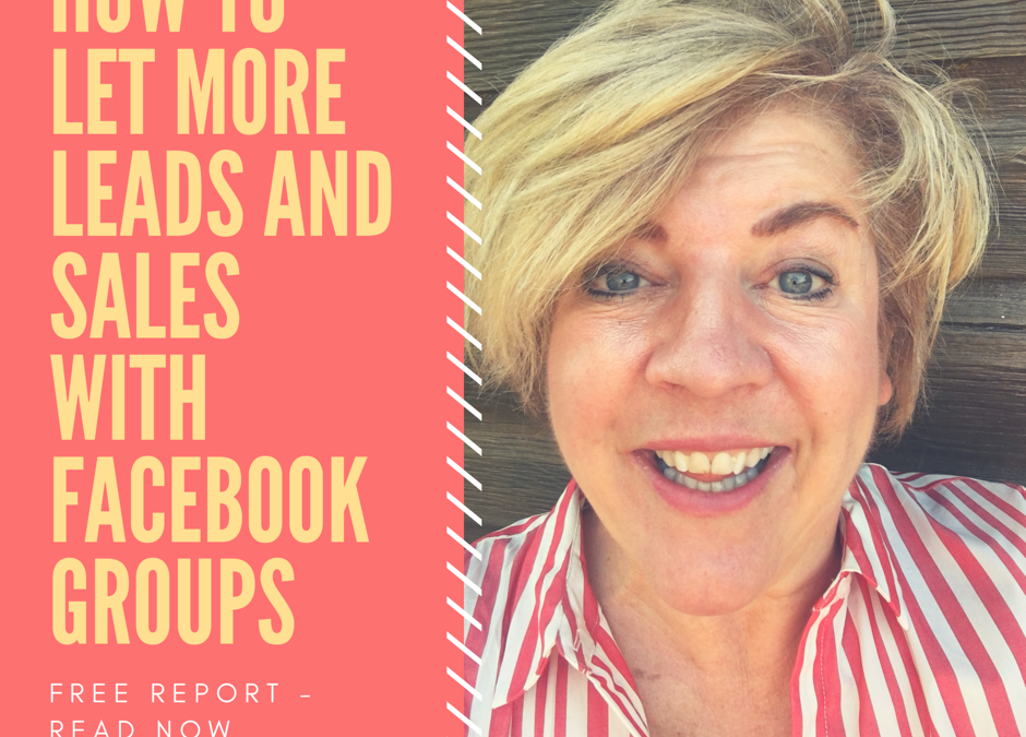 How to let More leads and Sales With Facebook groups
