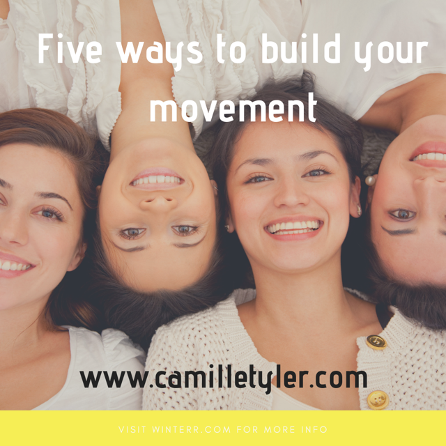 5 Ways to Build your Movement And More Sales Online