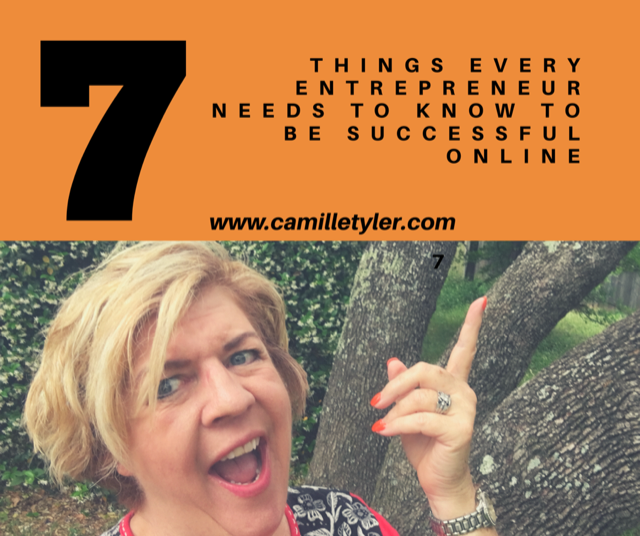 7 Things Every Entrepreneur Needs To Know to be Successful Online