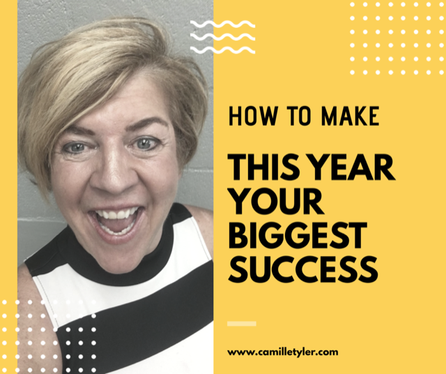 How to Make This Year Your Biggest Success