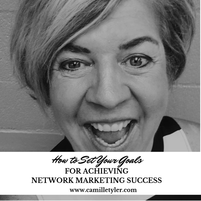 How To Set Your Goals For Achieving Network Marketing for Success