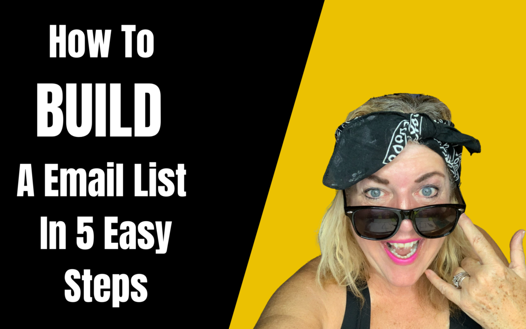 How To Build A Email List In 5 Easy Steps