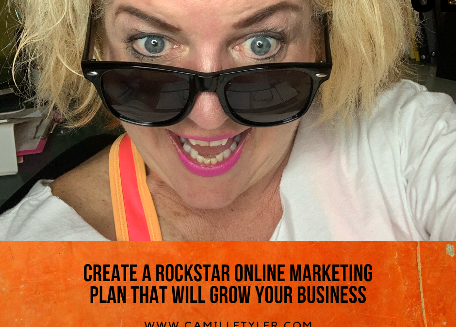 Create An Rockstar Online Marketing Plan that Will Grow Your Business