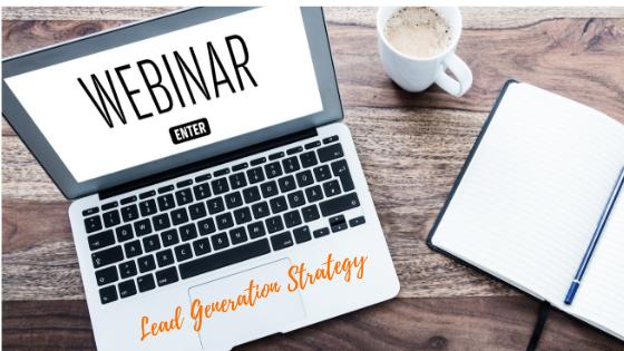 Webinars are an effective lead generation strategery