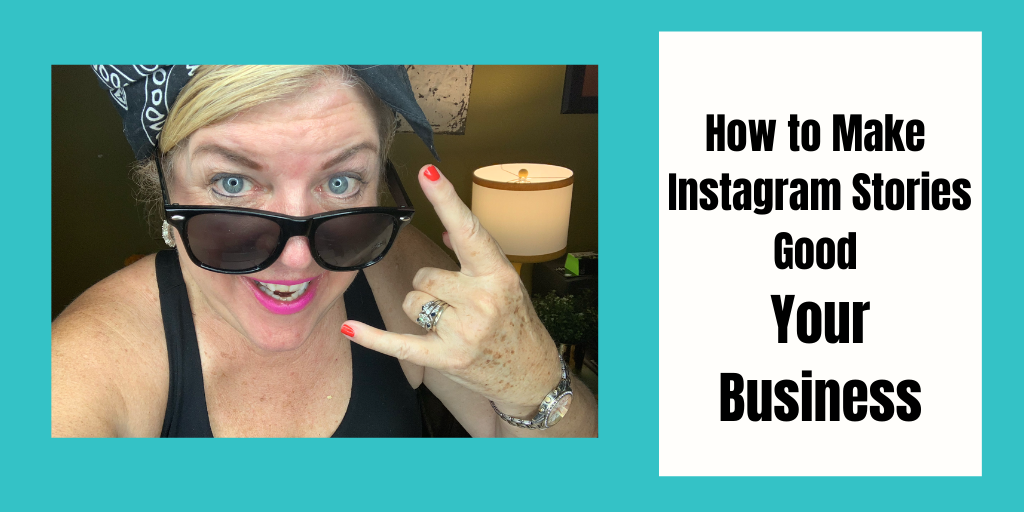 How to Make Instagram Stories Good Your Business