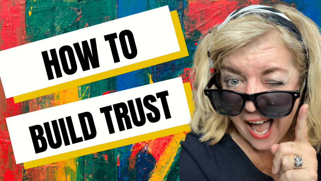 How to Build That Trust Factor