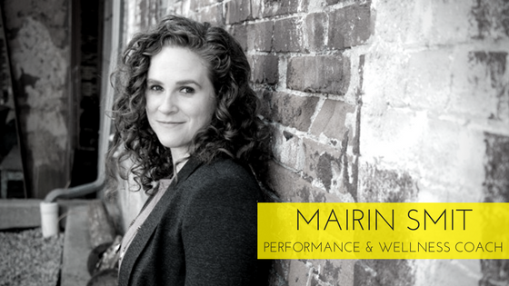Mairin Smit:  How To Perform Your Best And Live The Creative Life You Want