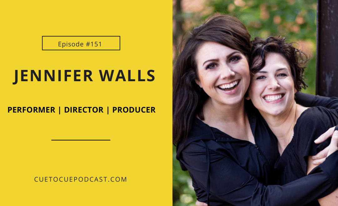 Jennifer Walls: Learning to Love Your Body, Honing Your Audition, And How To Pursue A New Skill